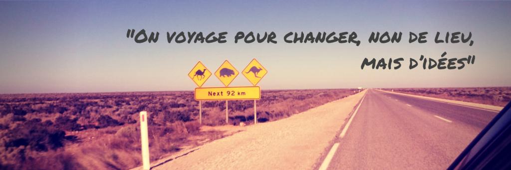 On voyage pour changer, non de lieu, mais d'idées