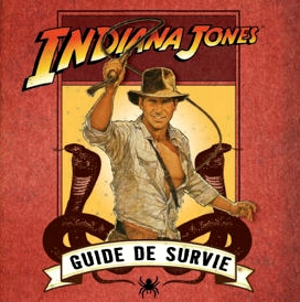 Guide de survie-Indiana Jones