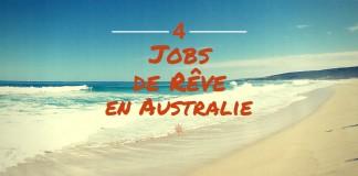 Des jobs de rêve en Australie