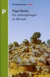 Un anthropologue en déroute, un livre pour voyager